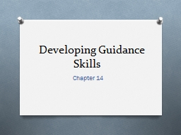 Developing Guidance Skills PowerPoint Presentation, PPT - DocSlides