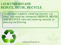 1.03B  Reduce, Reuse, Recycle