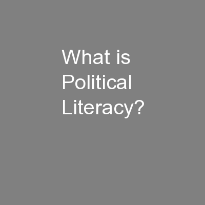 What is Political Literacy?