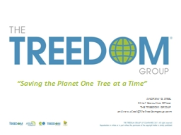 """""""Saving the Planet One Tree at a Time"""" PowerPoint PPT Presentation"""