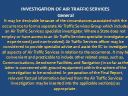 INVESTIGATION OF AIR TRAFFIC SERVICES