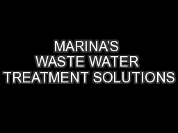 MARINA'S WASTE WATER TREATMENT SOLUTIONS PowerPoint PPT Presentation