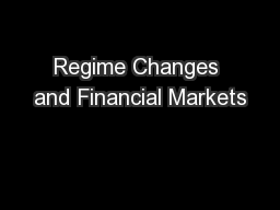 Regime Changes and Financial Markets PowerPoint PPT Presentation