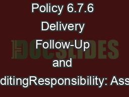Policy 6.7.6 Delivery Follow-Up and ExpeditingResponsibility: Assistan PowerPoint PPT Presentation