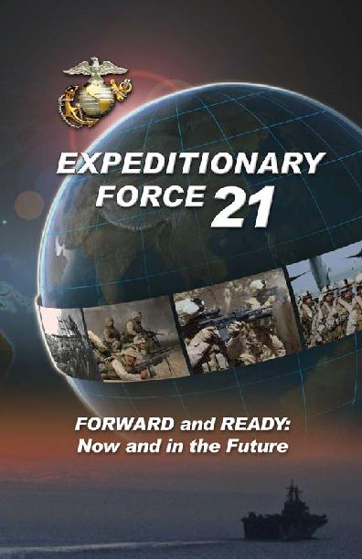 Force Biased for ActionExpeditionary Force 21Integrated Combined Arms