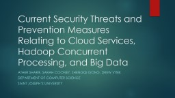 Current Security Threats and Prevention Measures Relating t