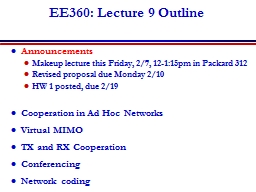 EE360: Lecture 9 Outline