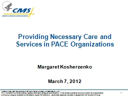 Providing Necessary Care and Services in PACE Organizations