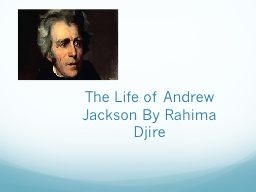 The Life of Andrew Jackson By