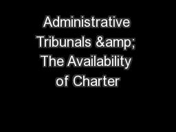 Administrative Tribunals & The Availability of Charter
