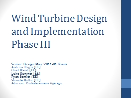 Wind Turbine Design and Implementation Phase III