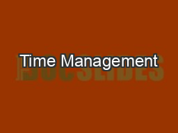 Time Management PDF document - DocSlides
