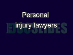 Personal injury lawyers PDF document - DocSlides