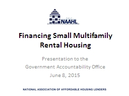 Financing Small Multifamily Rental Housing