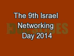 The 9th Israel Networking Day 2014