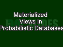 Materialized Views in Probabilistic Databases