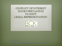 CONFLICT OF INTEREST ISSUES PERTAINING