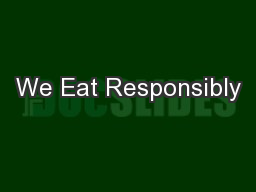 We Eat Responsibly