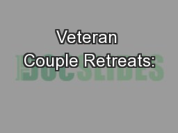 Veteran Couple Retreats: