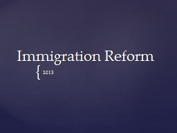 Immigration Reform PowerPoint PPT Presentation