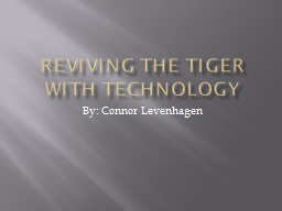 Reviving the tiger with technology