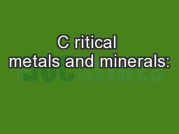 C ritical metals and minerals: PowerPoint PPT Presentation