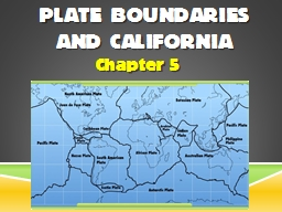 Plate Boundaries  and California PowerPoint PPT Presentation