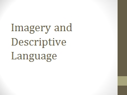 Imagery and Descriptive Language