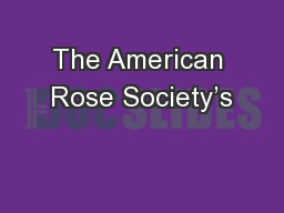 The American Rose Society's