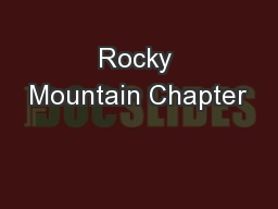 Rocky Mountain Chapter PowerPoint PPT Presentation