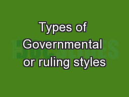 Types of Governmental or ruling styles