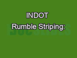 INDOT Rumble Striping: