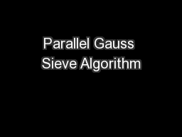 Parallel Gauss Sieve Algorithm