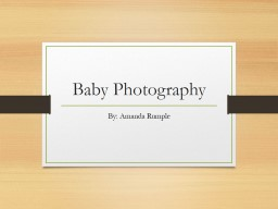 Baby Photography PowerPoint PPT Presentation