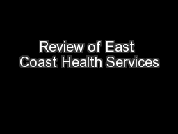 Review of East Coast Health Services