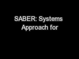 SABER: Systems Approach for