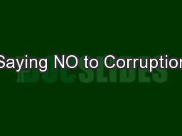 Saying NO to Corruption