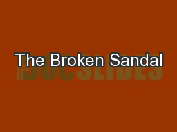 The Broken Sandal