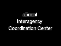 ational Interagency Coordination Center