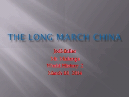 The long march chinA PowerPoint PPT Presentation