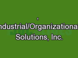 , Industrial/Organizational Solutions, Inc.