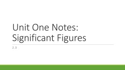 Unit One Notes: Significant Figures