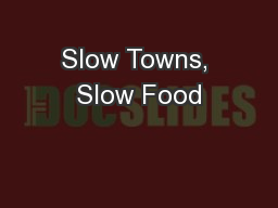 Slow Towns, Slow Food