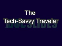 The Tech-Savvy Traveler