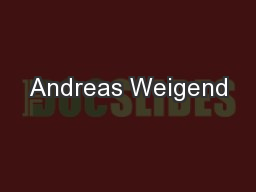 Andreas Weigend PowerPoint PPT Presentation
