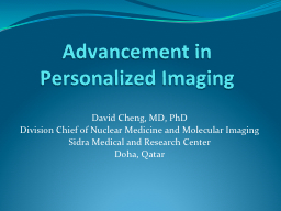 Advancement in Personalized Imaging