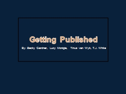 Getting Published PowerPoint PPT Presentation