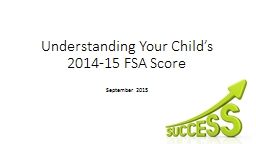Understanding Your Child's 2014-15 FSA Score PowerPoint PPT Presentation