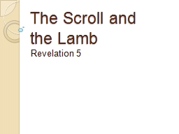 The Scroll and the Lamb