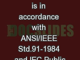 This symbol is in accordance with ANSI/IEEE Std.91-1984 and IEC Public